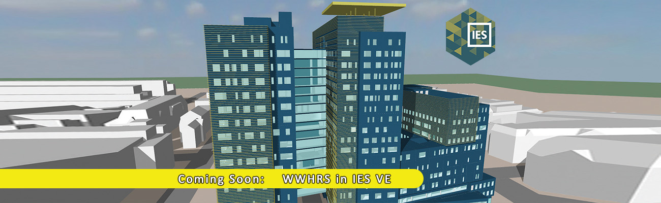 WWHRS Available in IES VE 2019 release coming soon March